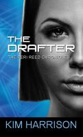 Cover image for The drafter. bk. 1 [large print] : Peri Reed chronicles series
