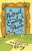 Cover image for A portrait of Emily Price [large print]