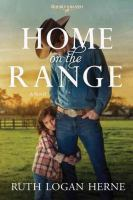 Cover image for Home on the range. bk. 2 [large print] : Double S ranch series