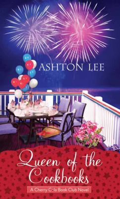 Cover image for Queen of the cookbooks. bk. 5 [large print] : Cherry Cola book club series