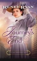 Cover image for Journey's end. bk. 1 [large print] : Gilded promises series