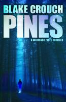 Cover image for Pines. bk. 1 [large print] : Wayward Pines series