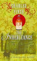 Cover image for The inheritance. bk. 10 [large print] : Charles Lenox series