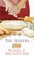 Cover image for The seekers. bk. 1 [large print] : Amish cooking class series