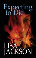 Cover image for Expecting to die. bk. 7 [large print] : Selena Alvarez/Regan Pescoli series