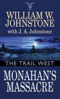 Cover image for Monahan's massacre. bk. 2 : Trail west series