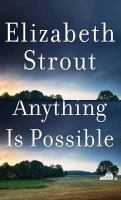Cover image for Anything is possible [large print]