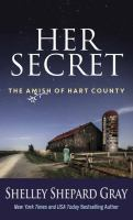 Cover image for Her secret. [large print] bk. 1 : Amish of Hart County series