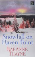 Cover image for Snowfall on Haven Point. bk. 5 [large print] : Haven Point series
