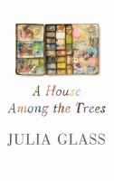 Cover image for A house among the trees [large print]