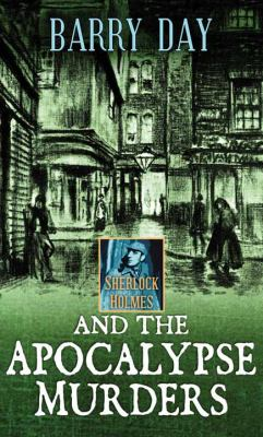Cover image for Sherlock Holmes and the apocalypse murders. bk. 2 [large print] : Sherlock Holmes series