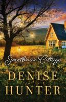 Cover image for Sweetbriar cottage [large print]