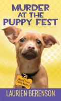 Cover image for Murder at the puppy fest. bk. 20 [large print] : Melanie Travis series