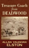Cover image for Treasure coach from Deadwood [large print]