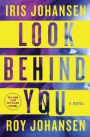 Cover image for Look behind you. bk. 5 [large print] : Kendra Michaels series