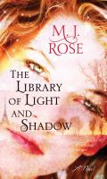 Cover image for The library of light and shadow. bk. 3 : Daughters of La Lune series