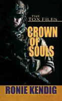 Cover image for Crown of souls. bk. 2 [large print] : Tox files series