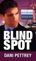 Cover image for Blind spot. bk. 3 [large print] : Chesapeake valor series