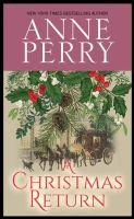 Cover image for A Christmas return. bk. 15 [large print] : Christmas novella series