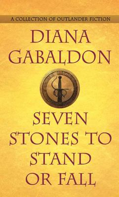 Cover image for Seven stones to stand or fall [large print] : a collection of Outlander fiction
