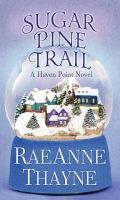 Cover image for Sugar Pine trail. bk. 7 [large print] : Haven Point series