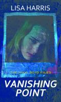 Cover image for Vanishing point. bk. 4 [large print] : Nikki Boyd files series