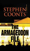 Cover image for The Armageddon file. bk. 8 [large print] : Tommy Carmellini series