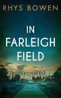 Cover image for In Farleigh Field [large print] : a novel