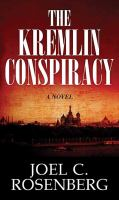Cover image for The Kremlin conspiracy [large print]