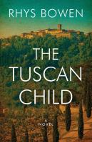 Cover image for The Tuscan child [large print]