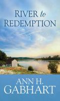 Cover image for River to redemption [large print]