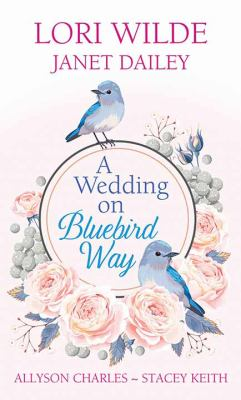 Cover image for A wedding on Bluebird Way [large print]