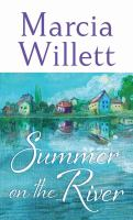 Cover image for Summer on the river [large print]