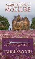 Cover image for The highwayman of Tanglewood [large print]