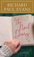 Cover image for The Noel diary [large print] : from the Noel collection
