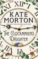 Cover image for The clockmaker's daughter [large print] : a novel