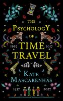Cover image for The psychology of time travel A Novel.