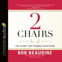 Cover image for 2 chairs the secret that changes everything