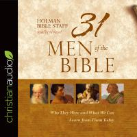 Cover image for 31 men of the Bible who they were and what we can learn from them today