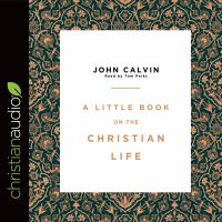 Cover image for A little book on the Christian life