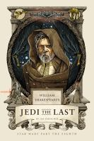 Cover image for William shakespeare's jedi the last Star Wars Part the Eighth.