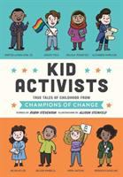 Imagen de portada para Kid activists : true tales of childhood from champions of change