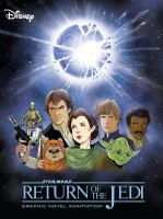 Cover image for Star Wars. Return of the Jedi [graphic novel]