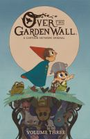 Cover image for Over the garden wall. Vol. 3 [graphic novel]