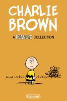 Cover image for Charlie Brown : classic Peanuts strips