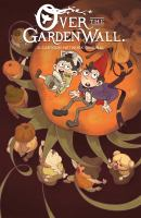 Cover image for Over the garden wall. Vol. 4 [graphic novel]