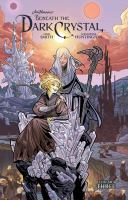 Cover image for Jim Henson's Beneath the dark crystal. Vol. 3 [graphic novel]