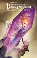 Cover image for Jim Henson's The power of the dark crystal. Vol. 3 [graphic novel]