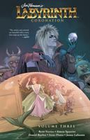 Cover image for Jim Henson's Labyrinth. Coronation. Vol. 3 [graphic novel]
