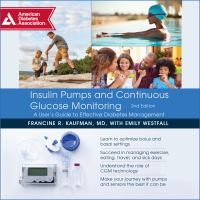 Cover image for Insulin pumps and continuous glucose monitoring a user's guide to effective diabetes management